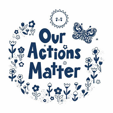 Our Actions Matter