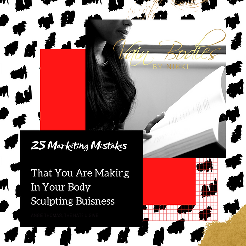 25 Marketing Mistakes That You Are Making In Your Body Sculpting Business