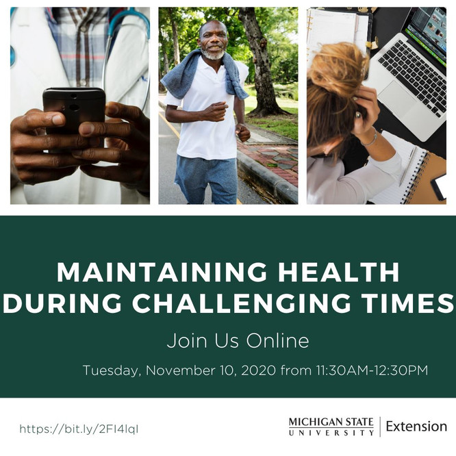 MSU-E presents: 'Maintaining Health During Challenging Times' Webinar