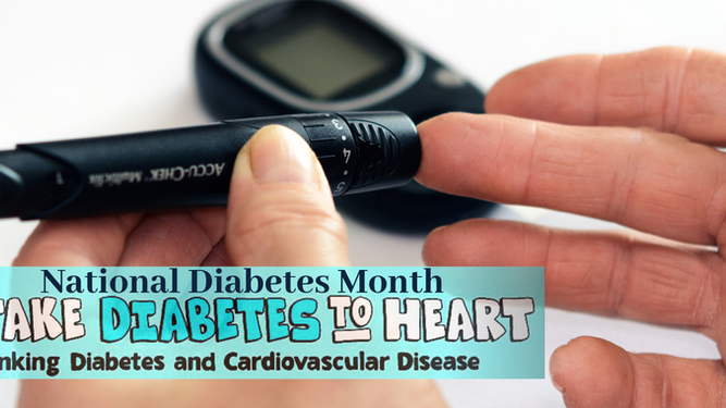 The link between Diabetes and Cardiovascular Disease: National Diabetes Month 2019