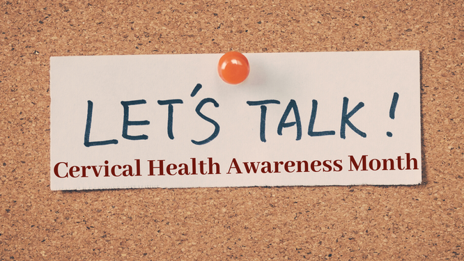 Bringing Awareness to Cervical Health
