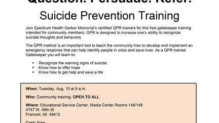 Join Spectrum Health Gerber Memorial's certified QPR trainers for a Suicide Prevention Training