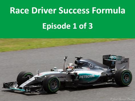 The Race Driver Success Formula (S.I.P). Episode 1 = 'S'