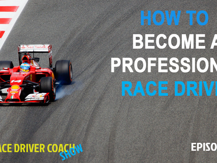 How To Become A Professional Racing Driver