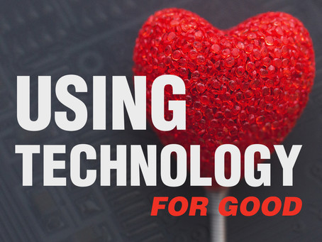 3 Ways To Use Technology For Good