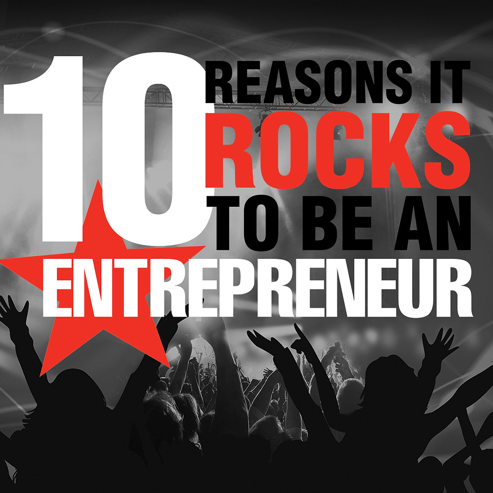 reasons to be an entrepreneur