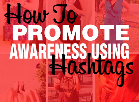 How to Promote Awareness using Hashtags: A Case Study on #JuneDresses