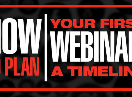 How To Plan Your First Webinar: A Timeline