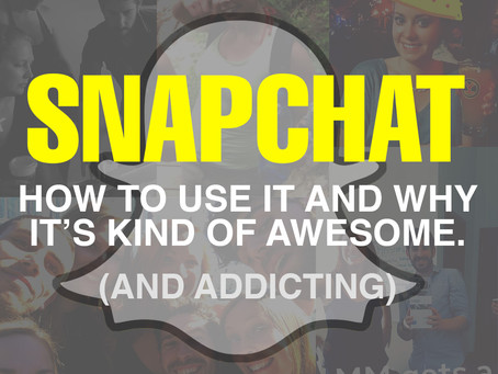 Snapchat: How To Use It And Why It's Kind Of Awesome (And Addicting)