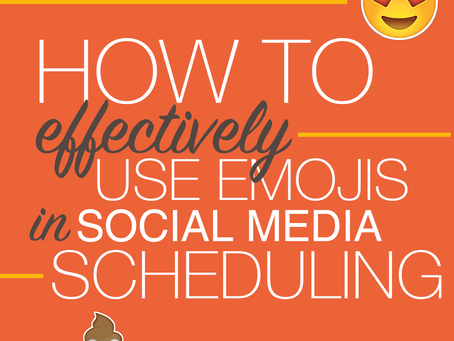 How To Effectively Use Emojis In Social Media Scheduling