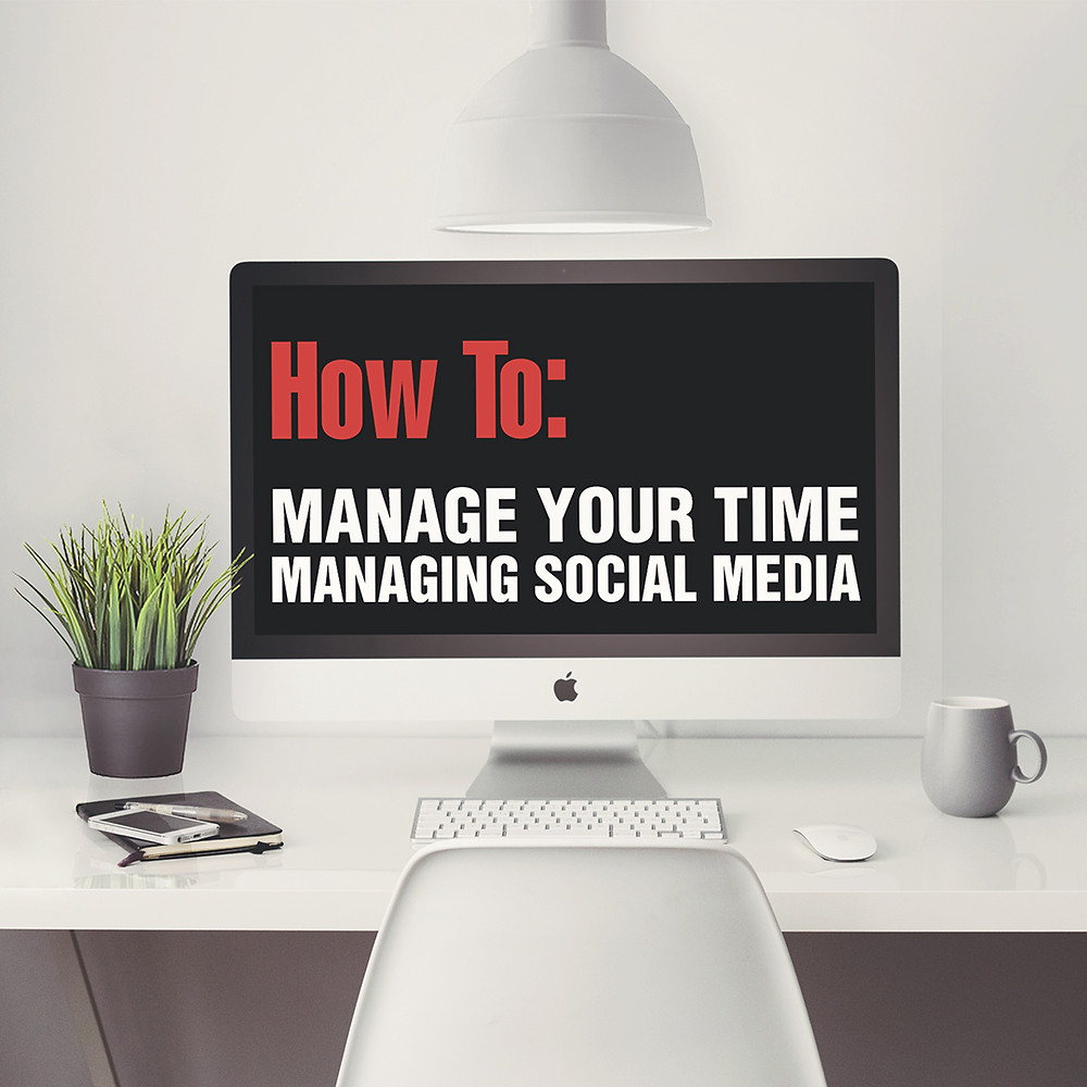manage time managing social media