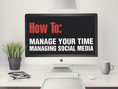 How To Manage Your Time Managing Social Media