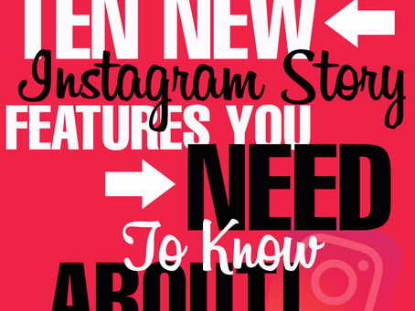 10 New Instagram Story Features You NEED to Know About