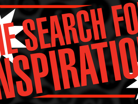 The Search for Inspiration
