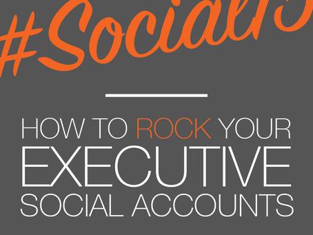 #Social15: How to Rock Your Executive Social Accounts
