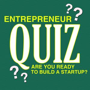 entrepreneur quiz build a startup