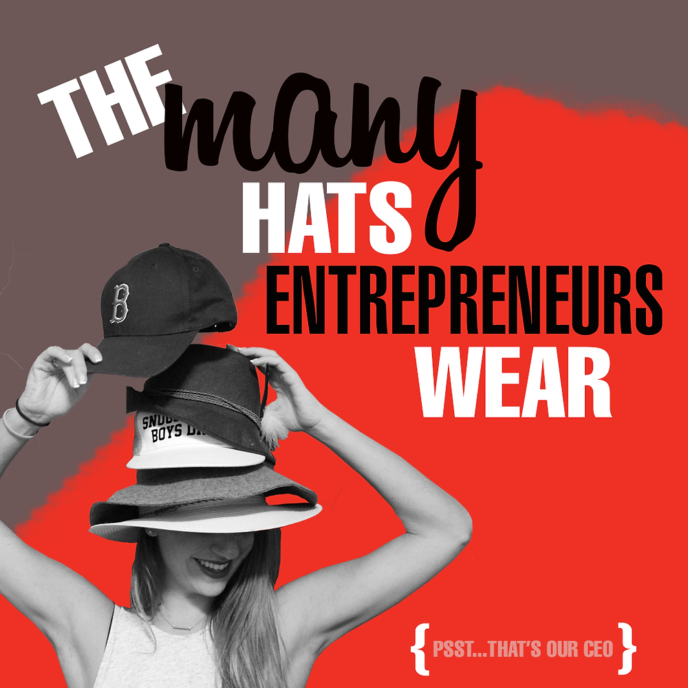 hats entrepreneurs wear startup