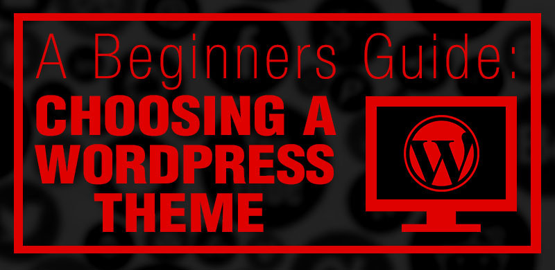 choosing a wordpress theme