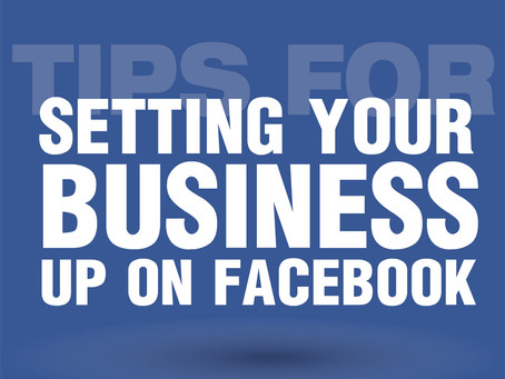 A Few Quick Tips For Setting Up Business Facebook Pages
