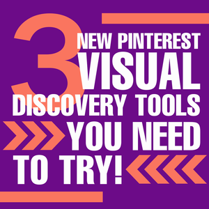 Pinterest Visual Discover Tools