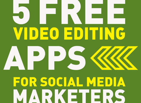 5 Free Video Editing Apps for Social Media Marketers