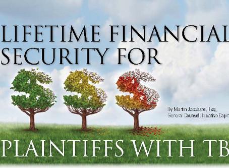 Lifetime Financial Security For Plaintiffs with TBI.