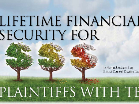 Lifetime Financial Security For Plaintiffs with TBI.