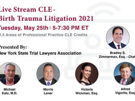 Live Stream CLE: Birth Trauma Litigation 2021.