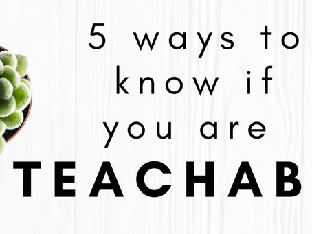 Five Ways to Know If You Are Teachable