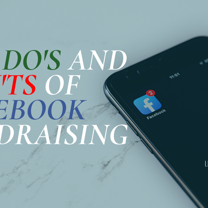 The Do's and Don'ts of Facebook Fundraising