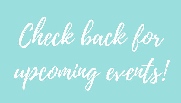 Check back for upcoming events!