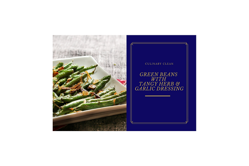 Recipe Card - Green Beans  with  Tangy Herb & Garlic Dressing
