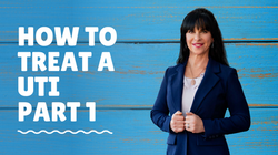 How To Treat a UTI Part 1