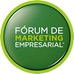 6º Fórum de Marketing Empresarial