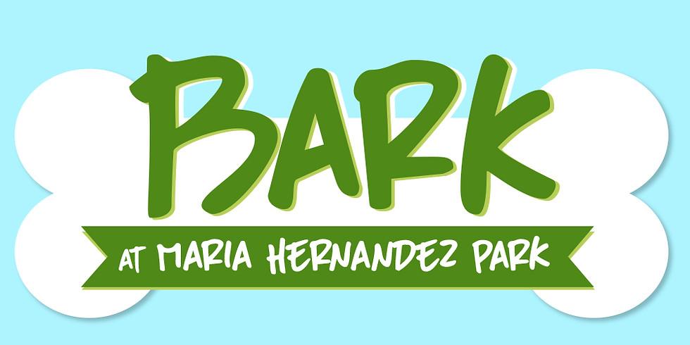 POSTPONED: Bark at Maria Hernandez Park