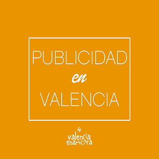 Publicidad en Valencia Enamora