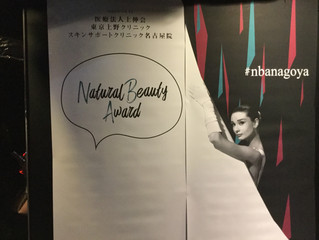 「Natural Beauty Award」 in NAGOYA!!!