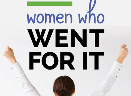 Women Who Went For It! - Live