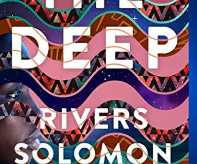 The Deep by Rivers Solomon with Daveed Diggs, William Hutson and Jonathan Snipes