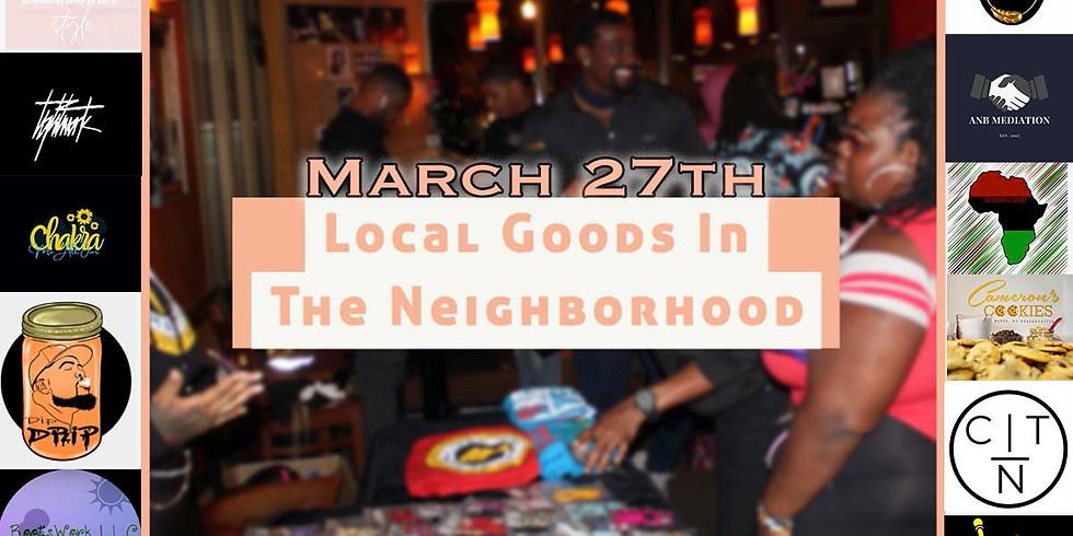 Local Goods In the Nighborhood Pop Up Shop