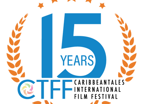 CaribbeanTales Film Fest Celebrates 15 years!