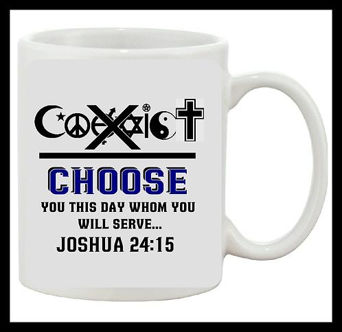 Choose Ye This Day Coffee Mug