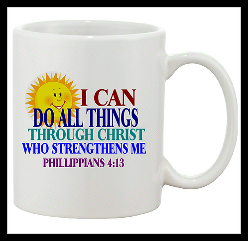 I Can Do All Things Through Christ Coffee Mug