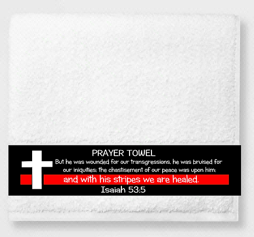 Isaiah 53:5 Prayer & Healing Towel