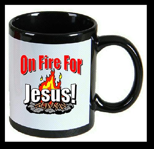 On Fire for Jesus Coffee Mug