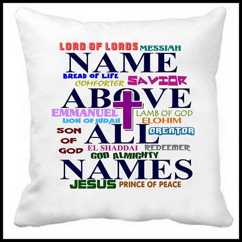 Name Above All Names Prayer Pillow