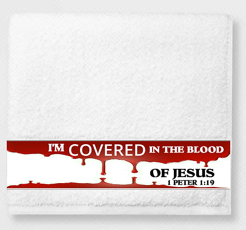 Covered in the Blood Prayer & Healing Towel