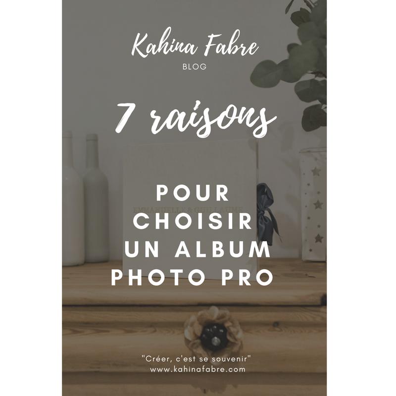 7 raisons pour choisir un album pro