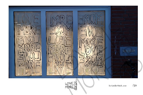 LOVE MORE WINDOW