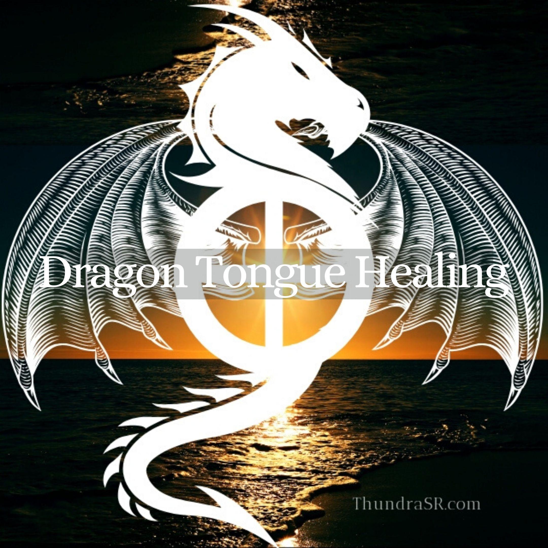 Dragon Tongue Healing